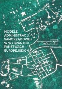 Modele administracji samorządowej w wybranych państwach europejskich - okładka książki