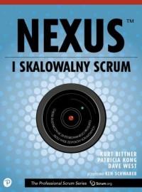 Nexus czyli skalowalny Scrum. Popraw i przyspiesz dostarczanie oprogramowania w dużych, rozproszonych i złożonych projektach - okładka książki