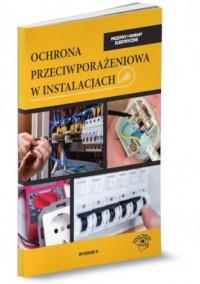 Ochrona przeciwporażeniowa w instalacjach - okładka książki