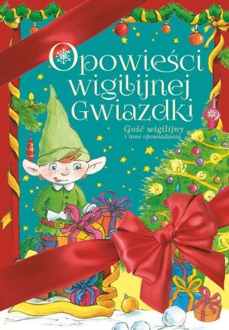 Opowieści Wigilijnej Gwiazdki. - okładka książki