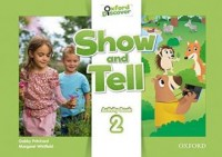 Oxford Show and Tell 2 Activity book - okładka podręcznika