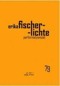 Performatywność. Seria: Interpretacje dramatu 79 - okładka książki