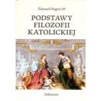Podstawy filozofii katolickiej - okładka książki