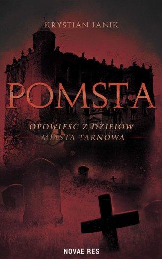Pomsta - opowieść z dziejów miasta - okładka książki