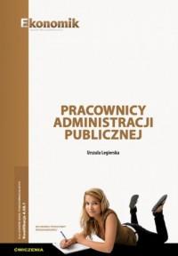 Pracownicy administracji publicznej. Ćwiczenia - okładka podręcznika