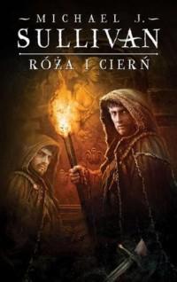 Róża i cierń. Seria: Kroniki Riyrii. Tom 2 - okładka książki