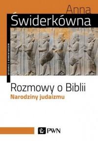 Rozmowy o Biblii. Narodziny judaizmu - okładka książki