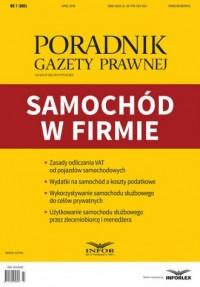 Poradnik Gazety Prawnej 7/2018. Samochód w firmie - okładka książki