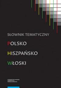 Słownik tematyczny polsko-hiszpańsko-włoski - okładka podręcznika