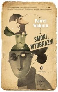 Smoki wyobraźni - okładka książki