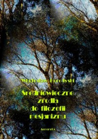 Średniowieczne źródła do filozofii mesjanizmu - okładka książki