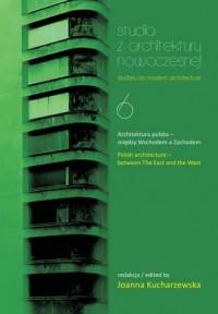 Studia z architektury nowoczesnej 6. Architektura polska - okładka książki