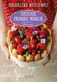 Szczęście pachnące wanilią - okładka książki