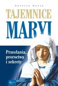 Tajemnice Maryi Przesłania. Proroctwa - okładka książki
