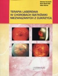Terapia laserowa w chorobach siatkówki niezwiązanych z cukrzycą - okładka książki