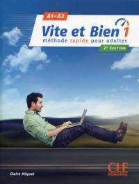 Vite et Bien 1 A1/A2. Podręcznik (+ klucz + CD) - okładka podręcznika