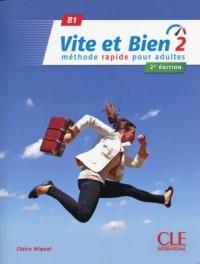 Vite et Bien 2 B1. Podręcznik (+ klucz + CD) - okładka podręcznika