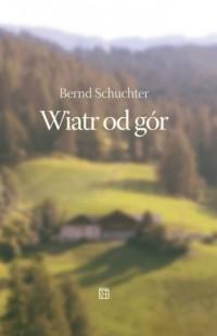 Wiatr od gór - okładka książki