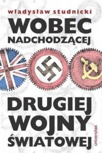 Wobec nadchodzącej drugiej wojny światowej - okładka książki