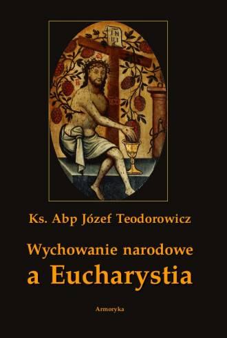 Wychowanie narodowe a Eucharystia - okładka książki