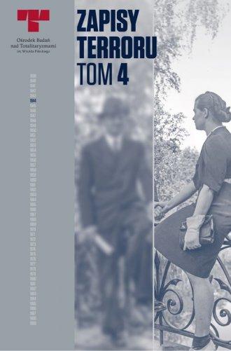 Zapisy Terroru. Tom IV. Zbrodnie - okładka książki