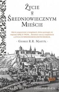 Życie w średniowiecznym mieście - okładka książki