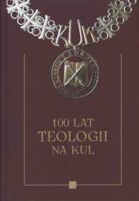 100 lat teologii na KUL - okładka książki