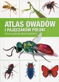 Atlas owadów i pajęczaków Polski. Przewodnik obserwatora - okładka książki