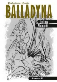 Balladyna. Ilustrowana klasyka - okładka podręcznika