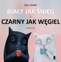 Biały jak śnieg i czarny jak węgiel - okładka książki