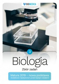 Biologia zbiór zadań. Matura 2019. Tom 3 - okładka podręcznika