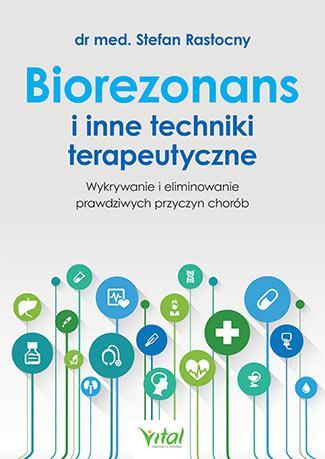 Biorezonans i inne techniki terapeutyczne - okładka książki