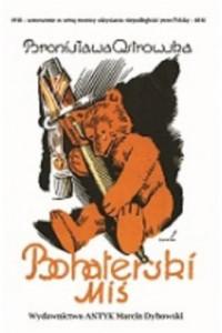 Bohaterski miś czyli przygody pluszowego niedźwiadka na wojnie - okładka książki