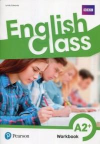 English Class. Szkoła podstawowa. A2+ Ćwiczenia - okładka podręcznika