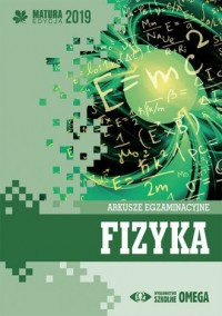 Fizyka. Matura 2019. Arkusze egzaminacyjne - okładka podręcznika