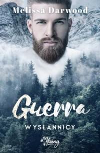 Guerra. Tom 2. Wysłannicy - okładka książki