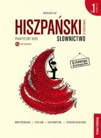 Hiszpański w tłumaczeniach. Słownictwo cz. 1 - okładka podręcznika