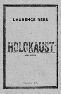 Holokaust. Nowa historia - okładka książki
