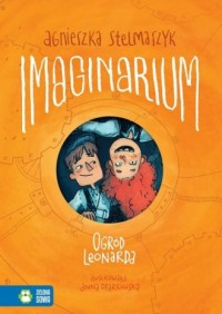 Imaginarium. Tom 2. Ogród Leonarda - okładka książki