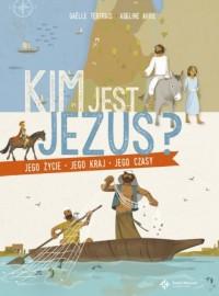 Kim jest Jezus? Jego życie, jego kraj, jego czasy - okładka książki