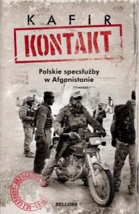 Kontakt Polskie specsłużby w Afganistanie - okładka książki