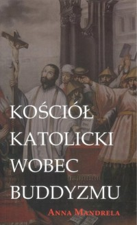 Kościół katolicki wobec buddyzmu - okładka książki