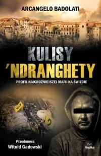 Kulisy Ndranghety. Profil najgroźniejszej mafii na świecie - okładka książki