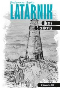 Latarnik. Ilustrowana klasyka - okładka książki