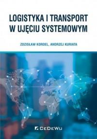 Logistyka i transport w ujęciu systemowym - okładka książki