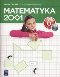 Matematyka 2001 6. Szkoła podstawowa. Zeszyt ćwiczeń cz. 1 - okładka podręcznika