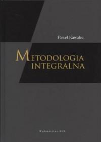 Metodologia integralna. Studium dynamiki wiedzy naukowej - okładka książki