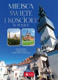 Miejsca święte i kościoły w Polsce - okładka książki