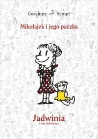 Mikołajek i jego paczka. Jadwinia i inne dziewczyny - okładka książki