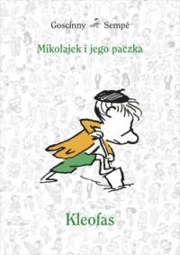 Mikołajek i jego paczka. Kleofas - okładka książki